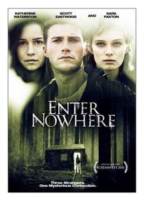 Enter Nowhere - Poster / Capa / Cartaz - Oficial 2