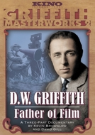 D.W. Griffith: Father of Film  (D.W. Griffith: Father of Film )