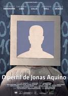 O Perfil de Jonas Aquino (O Perfil de Jonas Aquino)