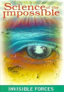 Ciência do Impossível - Forças Invisíveis - Poster / Capa / Cartaz - Oficial 1