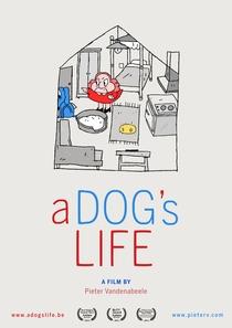 A Dog's Life - Poster / Capa / Cartaz - Oficial 1