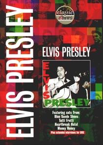 Classic Albums: Elvis Presley - Poster / Capa / Cartaz - Oficial 1