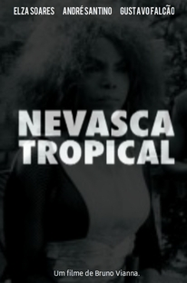 Nevasca Tropical - Poster / Capa / Cartaz - Oficial 1