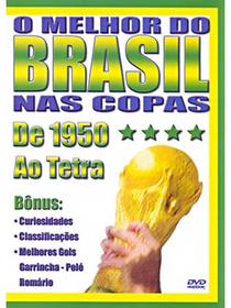 O Melhor do Brasil nas Copas - Poster / Capa / Cartaz - Oficial 1