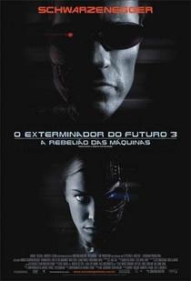 O Exterminador do Futuro 3: A Rebelião das Máquinas - Poster / Capa / Cartaz - Oficial 2