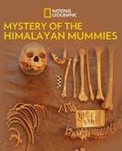 Os Mistérios das Múmias Himalaias (Mystery of the Himalayan Mummies)