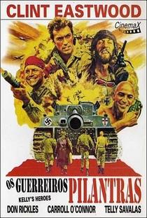 Os Guerreiros Pilantras - Poster / Capa / Cartaz - Oficial 9