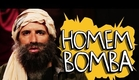 HOMEM BOMBA