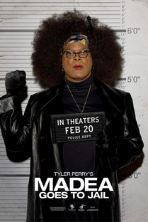 Madea Goes to Jail - Poster / Capa / Cartaz - Oficial 2