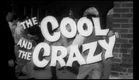 The Cool and the Crazy (1958) trailer