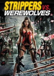 Strippers vs Werewolves - Poster / Capa / Cartaz - Oficial 3