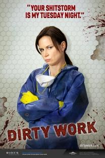 Dirty Work (1ª temporada) - Poster / Capa / Cartaz - Oficial 3