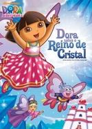Dora a Aventureira - Dora Salva o Reino de Cristal (Dora The Explorer: Dora Save The Crystal Kingdom)