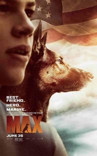 Max: O Cão Herói - Poster / Capa / Cartaz - Oficial 1