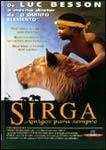 Sirga - Amigos Para Sempre (L'Enfant Lion )
