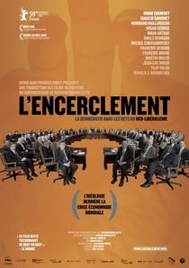 O Cerco: A Democracia nas Malhas do Neoliberalismo - Poster / Capa / Cartaz - Oficial 1