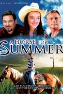 Uma Nova Vida Para Summer (A horse for summer)