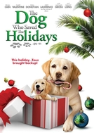 O Cachorro que Salvou as Festas (The Dog Who Saved the Holidays)