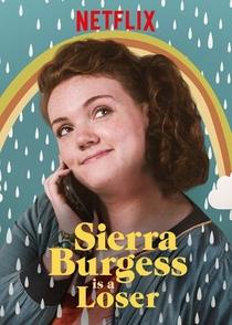 Sierra Burgess é uma Loser - Poster / Capa / Cartaz - Oficial 2