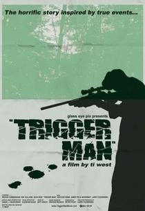 Trigger Man - Poster / Capa / Cartaz - Oficial 1