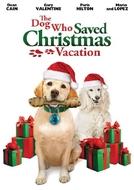 O Cachorro que Salvou as Férias de Natal (The Dog Who Saved Christmas Vacation)