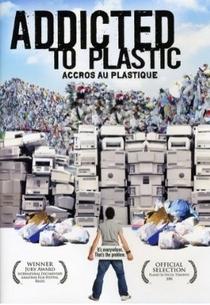 Addicted To Plastic - Poster / Capa / Cartaz - Oficial 1