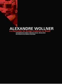 Alexandre Wollner e a formação do Design Moderno no Brasil - Poster / Capa / Cartaz - Oficial 1