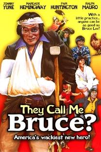 Eles me chamam de Bruce? - Poster / Capa / Cartaz - Oficial 3