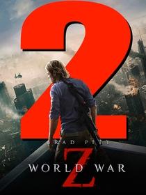 Guerra Mundial Z  2 - Poster / Capa / Cartaz - Oficial 2