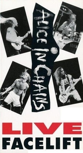 Alice in Chains - Live Facelift - Poster / Capa / Cartaz - Oficial 1