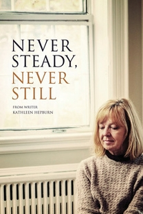 Never Steady, Never Still - Poster / Capa / Cartaz - Oficial 3