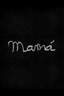 Mamá - Poster / Capa / Cartaz - Oficial 2