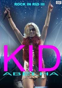 Kid Abelha: Rock in Rio III - Poster / Capa / Cartaz - Oficial 1