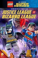 LEGO DC Comics Super-Heróis: Liga da Justiça vs. Liga Bizarro (LEGO DC Comics Super Heroes: Justice League vs. Bizarro League)