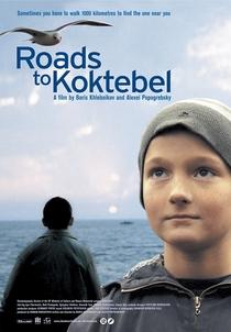 Estradas para Koktebel - Poster / Capa / Cartaz - Oficial 2