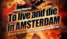 To Live and Die in Amsterdam 2016 Trailer