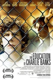 A Educação de Charlie Banks - Poster / Capa / Cartaz - Oficial 1