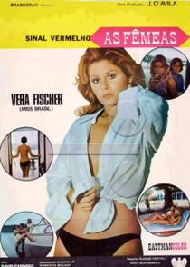 Sinal Vermelho - As Fêmeas - Poster / Capa / Cartaz - Oficial 1