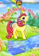 Meu Querido Pônei (1ª Temporada) (My Little Pony 'n Friends (Season 1))