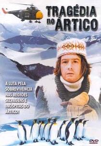 Tragédia no Ártico - Poster / Capa / Cartaz - Oficial 1