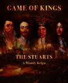The Stuarts: A Bloody Reign (The Stuarts: A Bloody Reign)