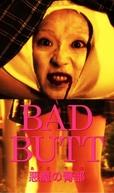 Bad Butt