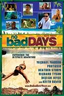 No Bad Days (No Bad Days)