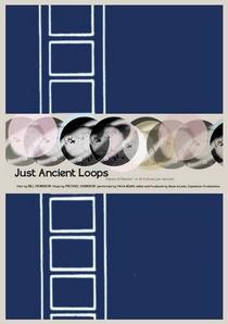 Just Ancient Loops - Poster / Capa / Cartaz - Oficial 1
