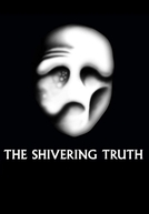 The Shivering Truth (The Shivering Truth)