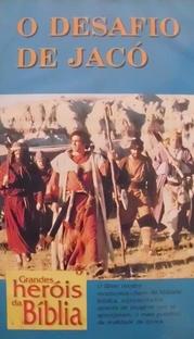 Grandes Heróis da Bíblia - O Desafio de Jacó  - Poster / Capa / Cartaz - Oficial 1
