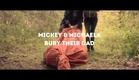 Mickey & Michaela Bury Their Dad - TEASER TRAILER