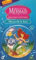 A Pequena Sereia - Uma Amizade de Peso (The Little Mermaid: Whale Of A Tale)