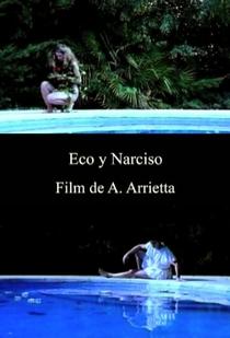 Eco e Narciso - Poster / Capa / Cartaz - Oficial 1