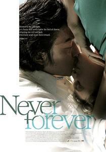 Never Forever - Poster / Capa / Cartaz - Oficial 4